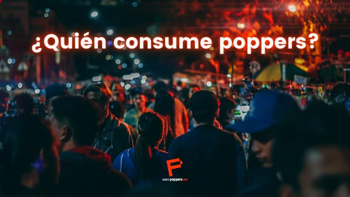 ¿Quién consume poppers?